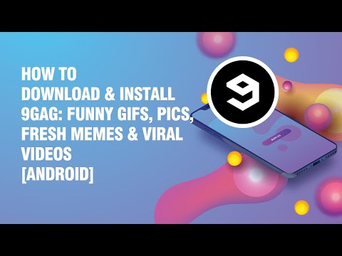 Download and install 9GAG: Funny gifs, pics, fresh memes & viral videos APK on android phone