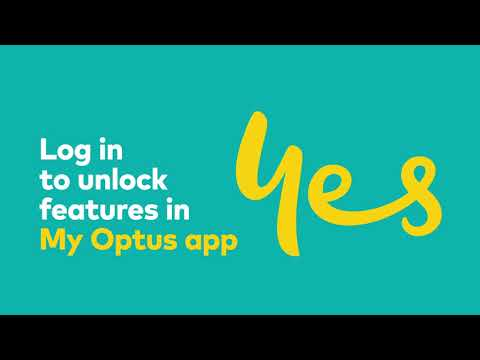 Log in to My Optus app to unlock more features