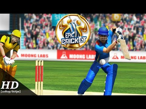 Epic Cricket Android Gameplay [1080p/60fps]
