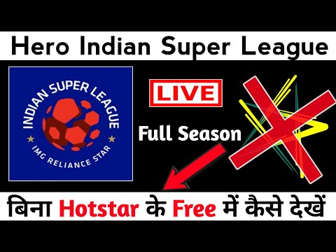 How to watch Hero Indian Super League without HOTSTAR   New app 100 % working.