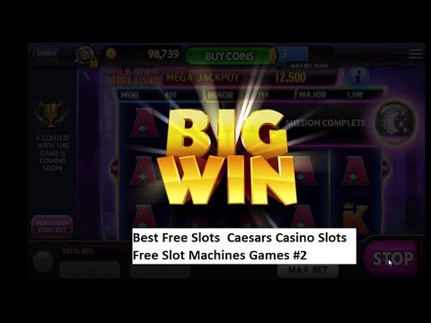 Best Free Slots | Caesars Casino Slots |  Free Slot Machines Games #2