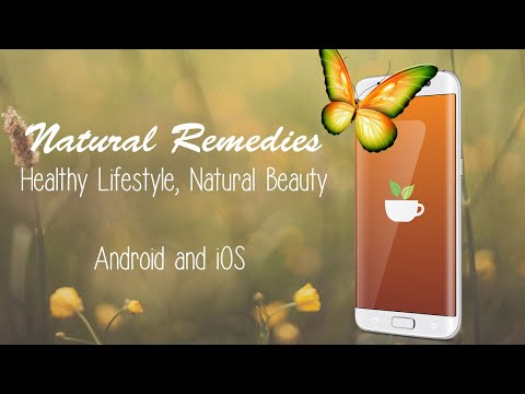 Natural Remedies, your app for a healthy lifestyle and natural beauty