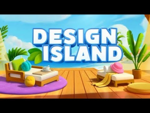 Design Island Gameplay Android/iOS Part 1