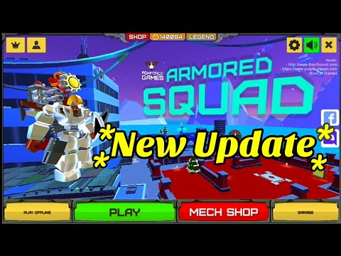 New Update | Armored Squad