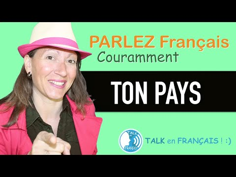 """YOUR COUNTRY"" Learn to Speak French Fluently! 5 minutes."