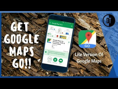 Install GOOGLE MAPS GO On Any Android Phone. Get Google Maps Go.