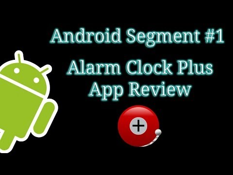 Alarm Clock Plus App Review - Android Segment #1