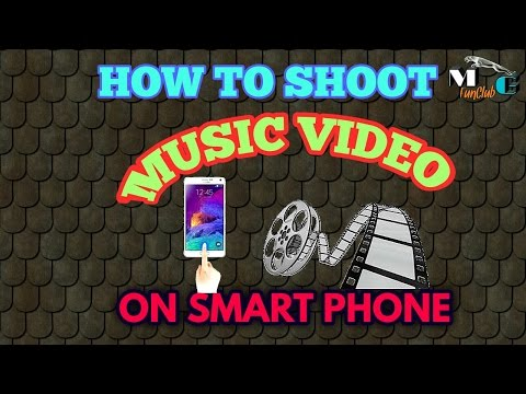 HOW TO SHOOT AND EDIT MUSIC VIDEO ON ANDROID PHONE 2017