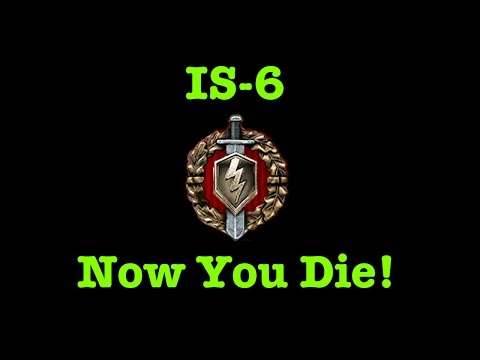 World of Tanks BLITZ - IS-6 - Now you Die!