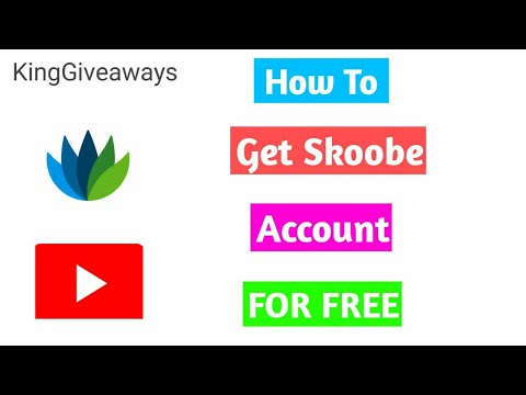 HOW TO GET SKOOBE ACCOUNT FOR FREE