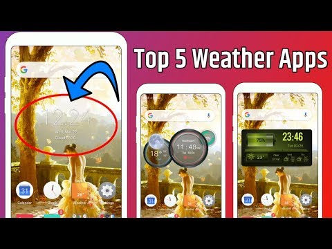 How To Change Your Mobile Weather Board || Top 5 Cool Weather Apps For Android