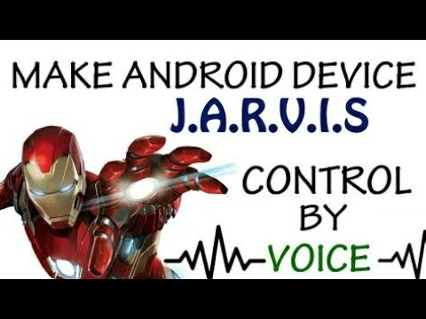 How to Control your phone with your voice Like J.A.R.V.I.S