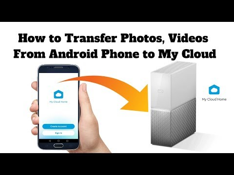 How to Transfer Photos, Videos from Android Phone to My Cloud