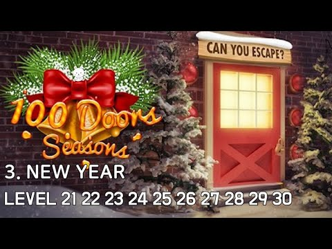 100 Doors Seasons Level 21 22 23 24 25 26 27 28 29 30 Walkthrough - 3. New Year (Bonbeart Games)