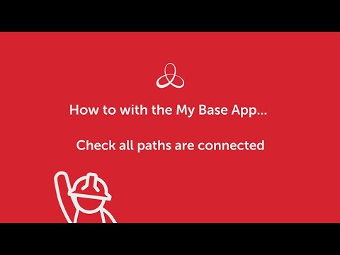 My Base App – how to! Check all paths are connected