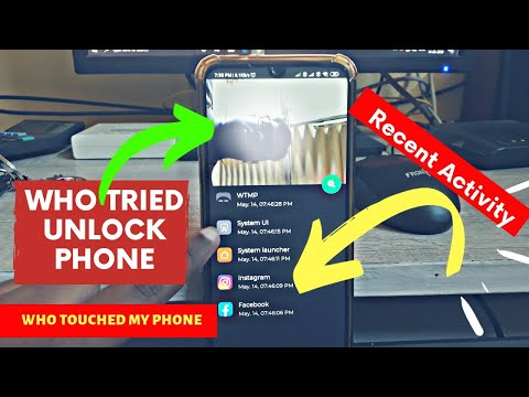 How Do You Know Who Touched Your Phone | Who Unlocked Tried To Unlock