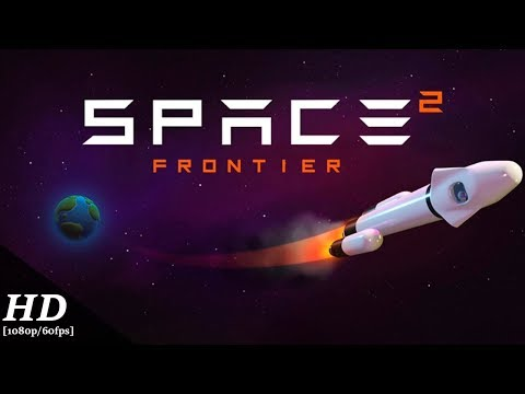 Space Frontier 2 Android Gameplay [60fps]