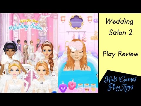 Wedding Salon 2 - App Game for Kids on Android Devices - Wedding Planner Jobs