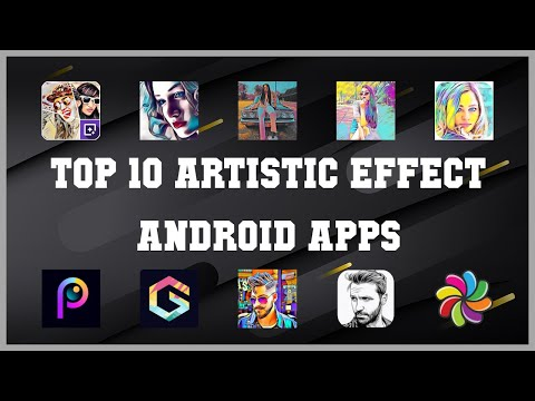 Top 10 Artistic Effect Android App   Review