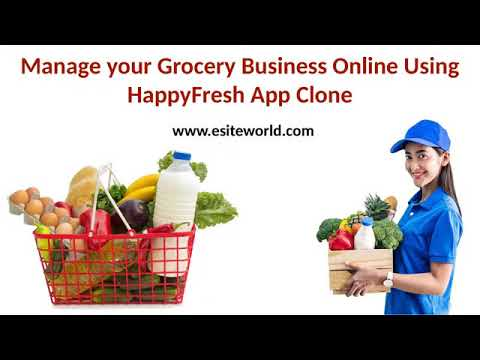 Manage Grocery Business Online Using HappyFresh App Clone