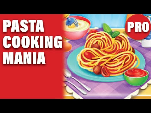 Pasta Cooking Mania Gameplay - Kitchen Games - Free Mode (Pro) - ❤️ Please Subscribe ❤️