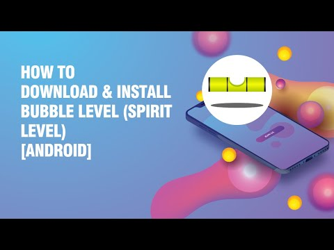 Download and install Bubble level (Spirit Level) APK on android phone