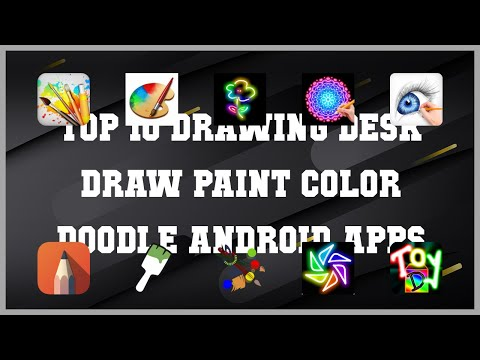 Top 10 Drawing Desk Draw Paint Color Doodle Android App | Review
