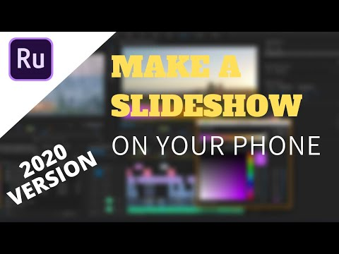 How to Make a Slideshow On Your Phone 2020 Version