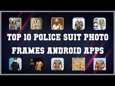 Top 10 Police Suit Photo Frames Android App   Review