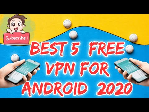 Best free vpn for android in 2020   Top 5 Unlimited, Free, Fast & Safe Vpn to Protect Your Privacy 🔏