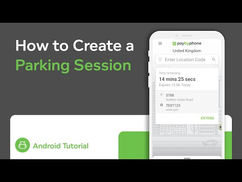 How to Create a Parking Session with PayByPhone | Android OS