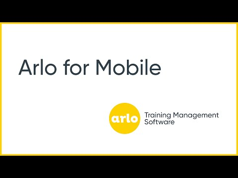 Arlo for Mobile Overview  | Arlo Training Management Software