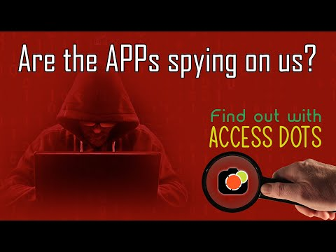 ACCESS DOTS Review - Discover how applications spy on us on Android