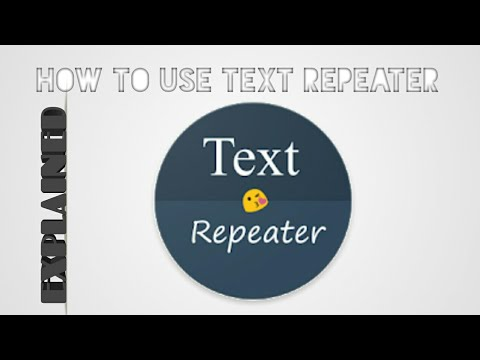 How to use text Repeater ? EXPLAINED...