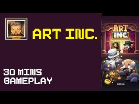 Art Inc. - Trendy Business Clicker (Android iOS) [30 minutes Gameplay]