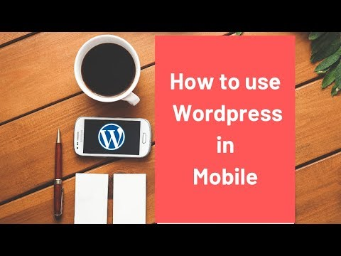 How to use wordpress app android