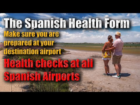 The Spanish Health form for travelling to Spain - Aug 2020