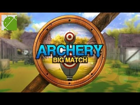 Archery Big Match - Android Gameplay HD