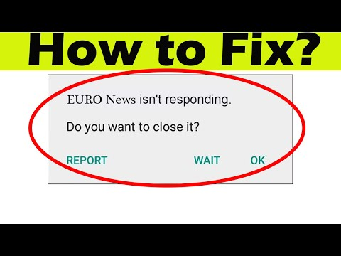 How to Fix EURONEWS App isn't Responding error in Android & Ios Phone