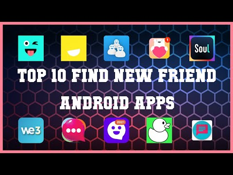 Top 10 Find New Friend Android App | Review