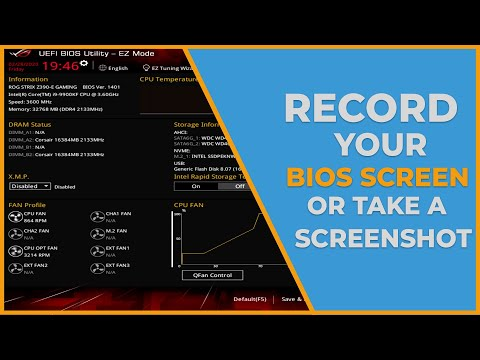 How To Record Or Take A Screenshot Of Your BIOS