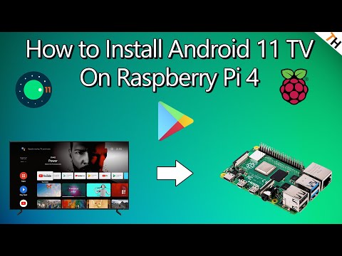 Android 11 TV on the Raspberry Pi 4 is AMAZING! How to Install & Setup with Google Play Store |By TH