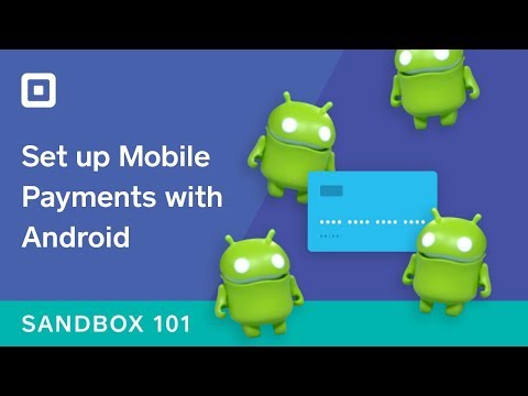 Sandbox 101: Android In-App Payments SDK