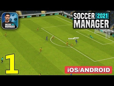 Soccer Manager 2021 Gameplay Walkthrough (Android, iOS) - Part 1