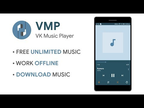 VMP - Unlimited free music on Android from VK 2019 Download and Listen