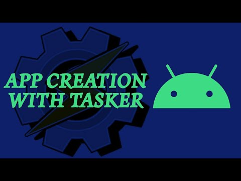 Creating an Android App with Tasker