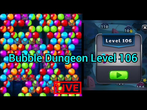 Bubble Dungeon Level #106 - How to Play & Complete The Bubble Dungeon Mobile Gameplay