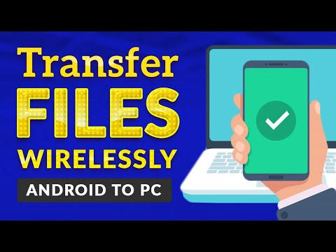 How To Transfer Photos/Videos/Files/Songs/Whatsapp from Android To PC wirelessly