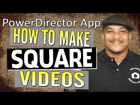 How to Make Square Videos for Social Media   PowerDirector App Android iPhone