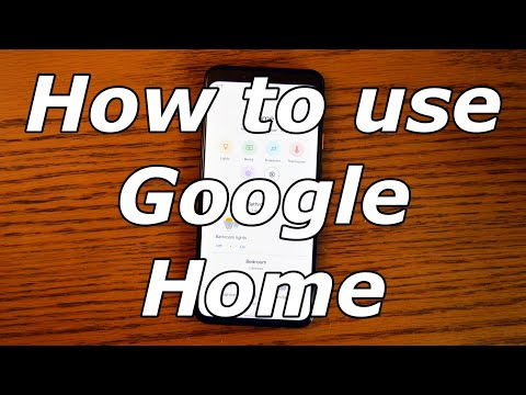 How to use Google Home